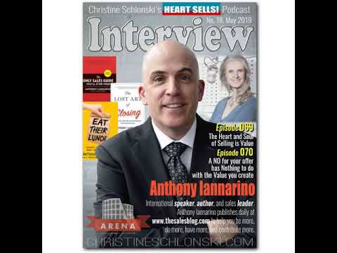 069 Anthony Iannarino – The Heart and Soul of Selling is Value