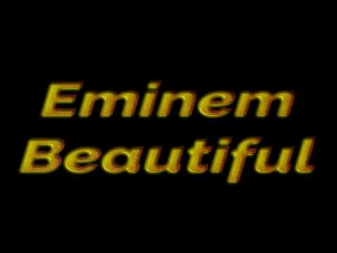 Eminem - Beautiful LYRICS