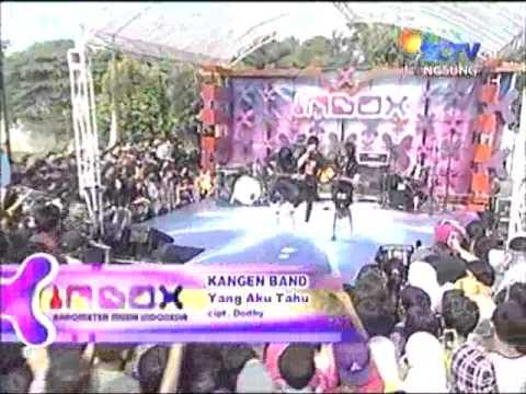 Kangen Band - Yang Aku Tahu Live Inbox.flv