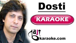 Dosti - With Chorus - Video Karaoke - Jawad Ahmed - by Baji Karaoke