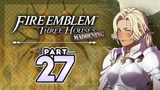 "Part 27: Let's Play Fire Emblem Three Houses, Golden Deer, Maddening - ""Thundergirl Joins"""