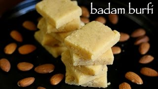 Badam Burfi Recipe | Almond Burfi Recipe | Badam Katli Recipe