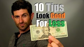 How To Look Good For Less | 10 Smart Shopping Tips To Save Money