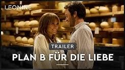 PLAN B FÜR DIE LIEBE | Trailer | Deutsch