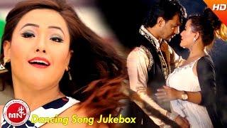 Latest Superhit Dancing Song Jukebox | Ft.Parbati Rai & Karishma Dhakal