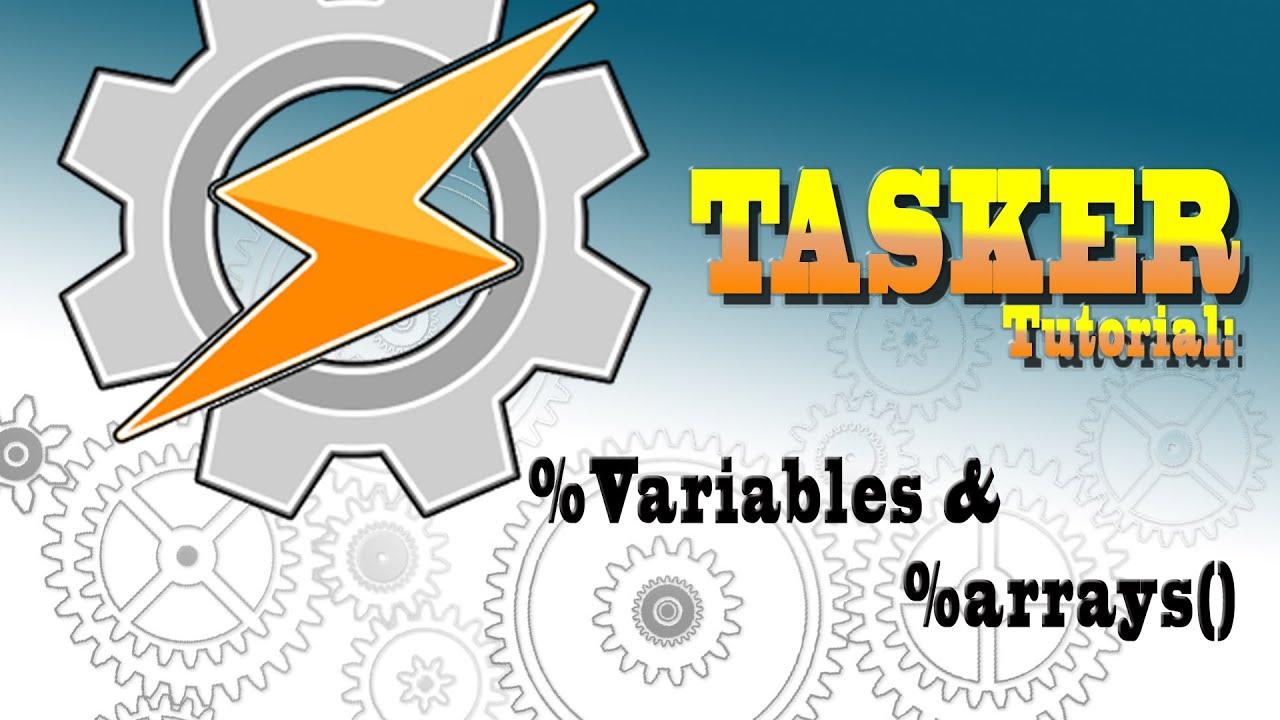 TASKER 101: Tutorial for beginners: Variables & Arrays (PL CC)