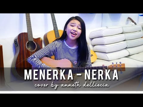 MENERKA NERKA (Nagita Slavina) - short cover by Anneth