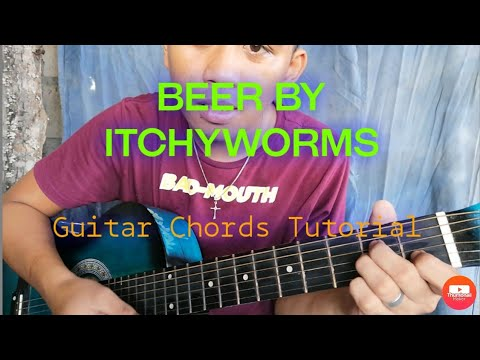 Beer Guitar Chords Tutorial | Beer By Itchyworms
