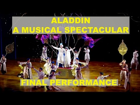 Aladdin - A Musical Spectacular FULL FINAL SHOW PERFORMANCE front row of Mezzanine