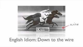 English Idiom: Down to the wire [VIDEO]