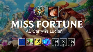 Miss Fortune ADC vs Lucian - EUW Challenger Patch 8.17