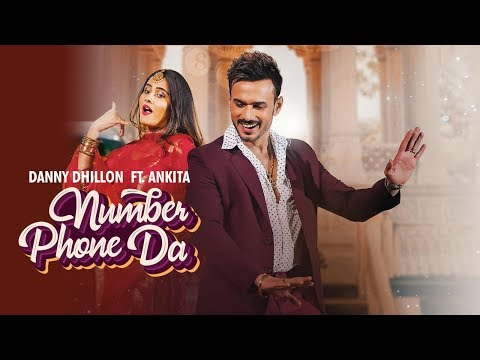 danny-dhillon-ft-ankita-maliya-|-number-phone-da-(full-video)-|-latest-punjabi-songs-2020