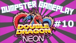 Double Dragon Neon: Part 10 - Thorny Triple Threat