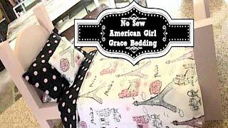 How To Make American Girl Grace Thomas Bedding