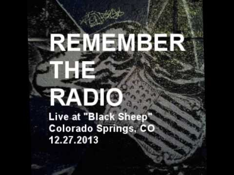 Remember The Radio - Live at Black Sheep - 12.27.13