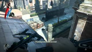 Dishonored Demo Gameplay MAX SETTINGS [HD]