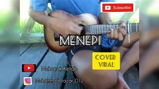 MENEPI - NGATMOMBILONG COVER BY AJAI KETAB