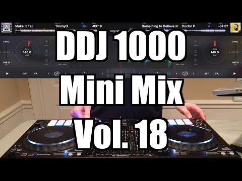 Pioneer DJ DDJ 1000 Mini Mix Vol. 18: