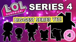 LOL Surprise Series 4 Predictions | L.O.L. Series 4 Brothers, Dollhouse, Tots, Lil Sisters, Pets