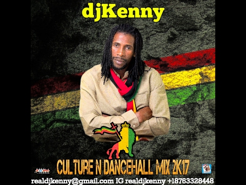 DJ KENNY CULTURE N DANCEHALL MIX FEB 2K17