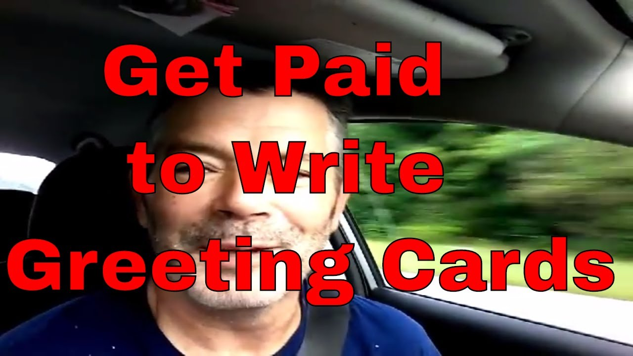 Get Paid To Write Greeting Cards Youtube
