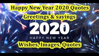 Creative Happy New Year 2020 Quotes To Wishes & Saying With Images