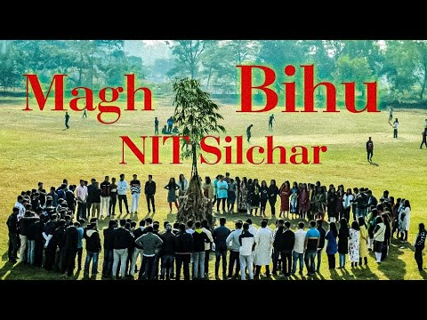 Magh Bihu at NIT Silchar l Bihu celebration at Assam