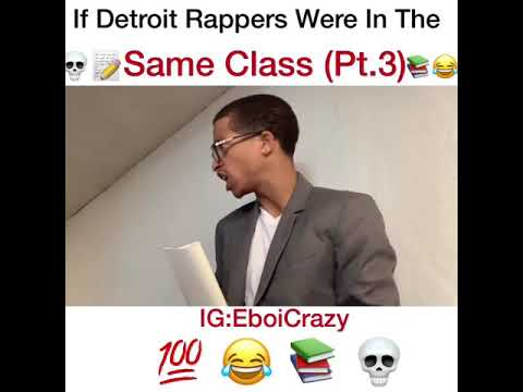 If Detroit Rappers Were In The Same Class w / VEEZE , Drego , Jaiswan