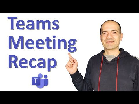 💁💻🙋🏽‍♂️How to use Meeting Recap in Microsoft Teams [NEW FEATURE]