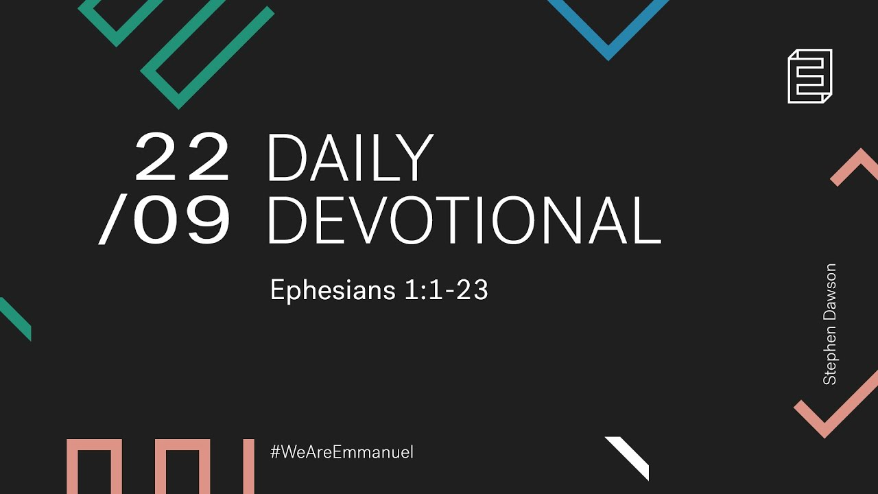 Daily Devotional with Stephen Dawson // Ephesians 1:1-23 Cover Image