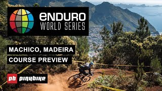 EWS Madeira Course Preview 2019 - Round 3