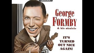 George Formby: Leaning On A Lamp Post From 'Feather Your Nest'. Recorded in Blackpool 1937