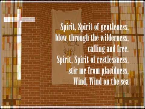 Spirit, Spirit of Gentleness - St. Andrew´s Ev.-luther Church