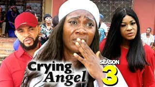 CRYING ANGEL SEASON 3 - (New Movie) Best Of Mercy Johnson 2019 (Nollywoodpicturestv)