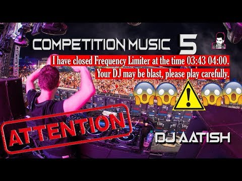 Competition Music Track 5 | Sound Check Full Vibration Song 2019 | DJ AATISH DjMumbai.Com