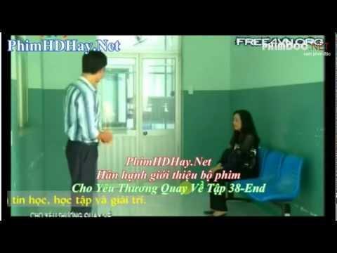 Phim Cho yêu thương quay về tập 38