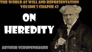 On Heredity by Arthur Schopenhauer