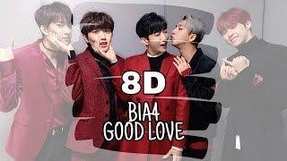 [8D AUDIO ?] B1A4 (비원에이포) - Good Love