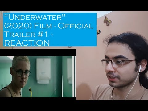 Underwater (2020 Film) – Official Trailer #1 – REACTION