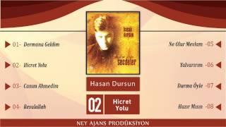 Hasan Dursun - Hicret Yolu