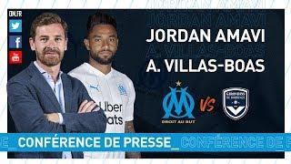VIDEO: OM  Bordeaux - La conférence de presse de Jordan Amavi & d'André Villas-Boas