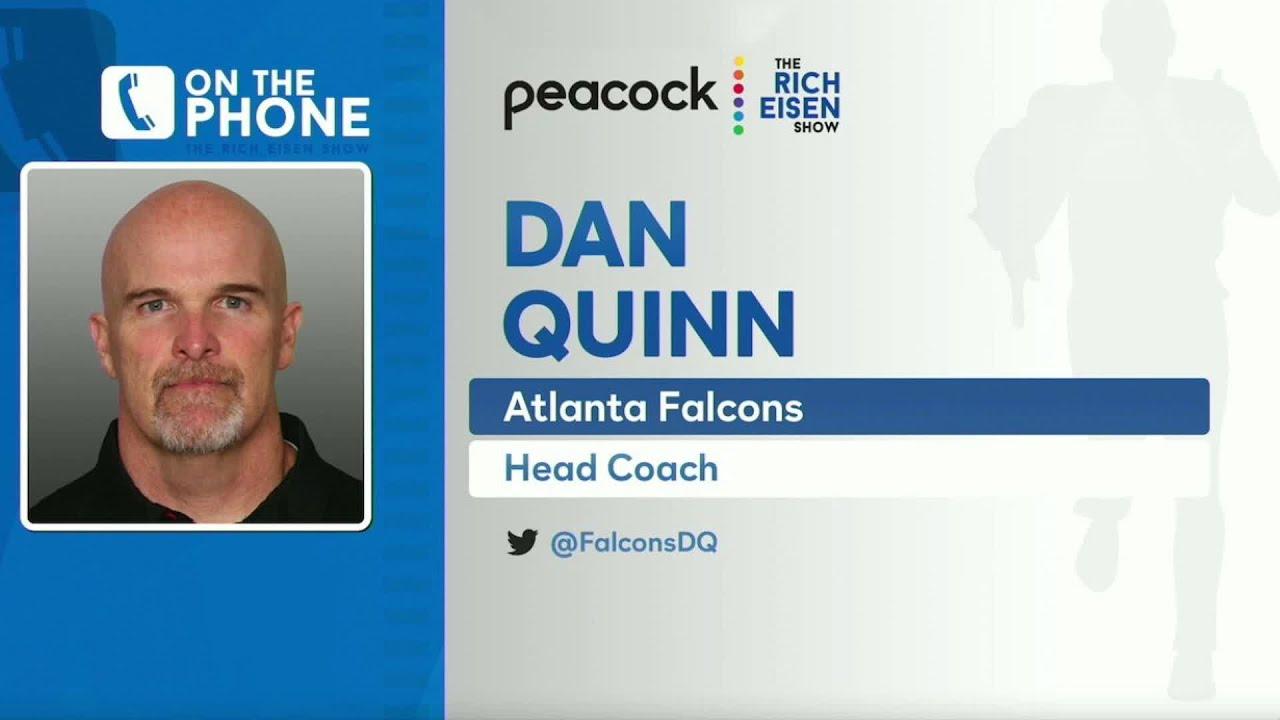 Falcons Hc Dan Quinn Talks Earl Thomas Tom Brady Gurley More With Rich Eisen Full Interview Youtube