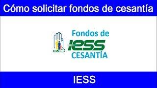 ¿Cómo Retirar los Fondos de Cesantía IESS? 2018 Paso a PAso