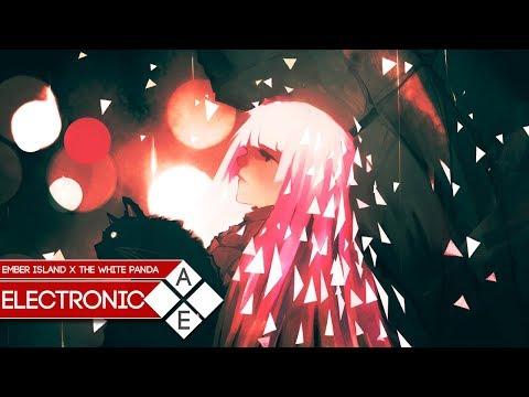 Ember Island - Umbrella (The White Panda Remix) | Electronic