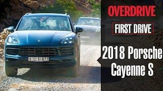 2018 Porsche Cayenne S | First Drive Review | OVERDRIVE