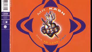 Скачать MR KASH Born To Love You Now S Clubmix