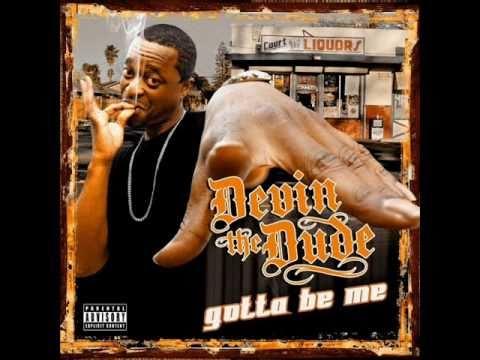 Devin the Dude - Come & Go