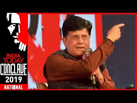 World Recognises Strength, Not Weak Leadership: Piyush Goyal At India Today Conclave 2019