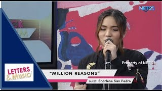 SHARLENE SAN PEDRO - MILLION REASONS (NET25 LETTERS AND MUSIC)