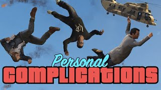 GTA V PC - Personal Complications